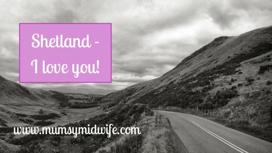 Shetland – I love you!