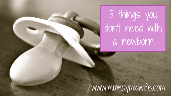 5 things you don't need with a newborn