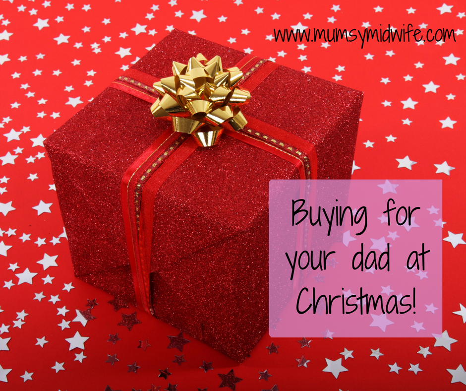 Buying for your dad at Christmas.