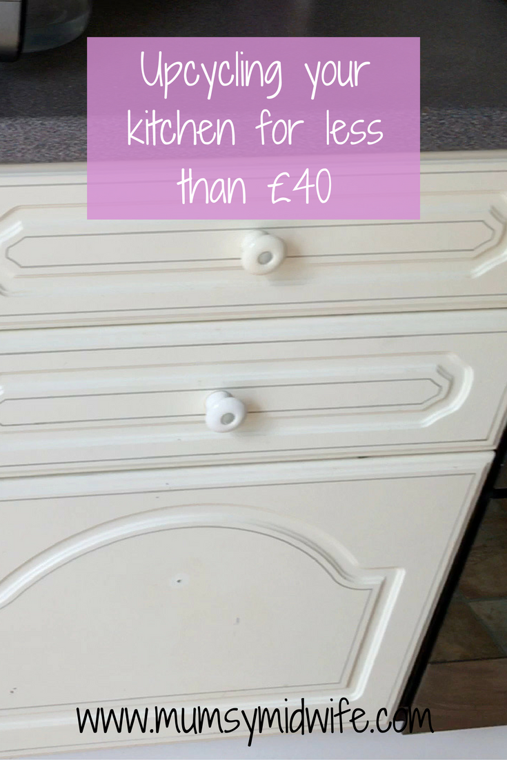 You can upcycle your kitchen for less than £40 with these tips. renovate your old kitchen, Revamp your cupboards, repurpose your kitchen, upcycling your kitchen. www.mumsymidwife.com