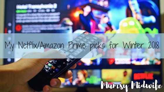 My Netflix/Amazon Prime picks for Winter 2018
